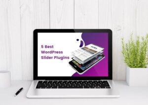 5 Best WordPress Slider Plugins